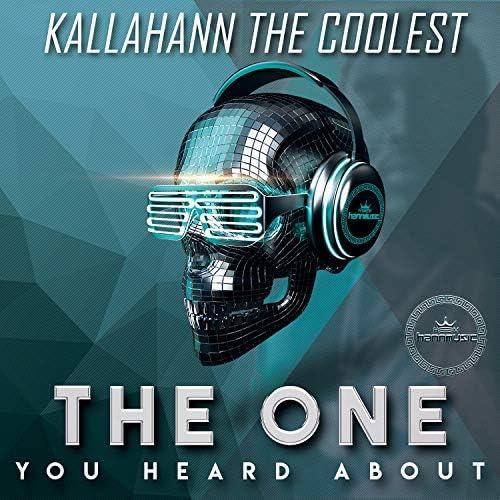 Kallahann the Coolest