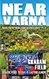 Near Varna: When you ve found your greener grass