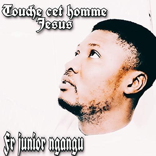 Fr  JUNIOR NGANGU