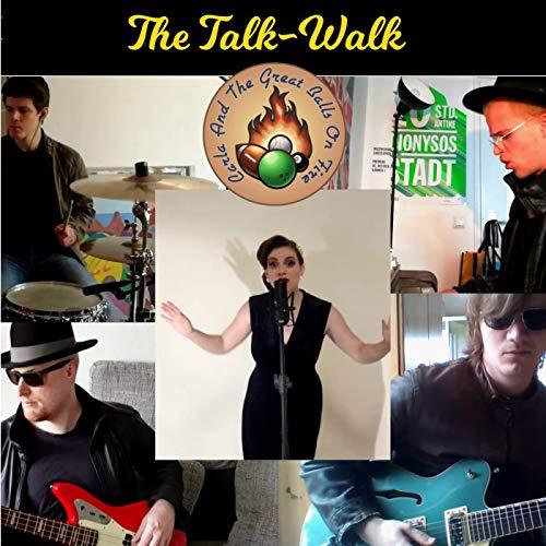The Talk-Walk