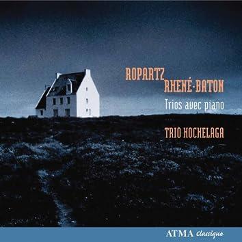 Ropartz: Piano Trio in A Minor / Baton: Piano Trio