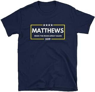 Matthews 2019 Make The Rams Great Again Unisex T-Shirt Rams 2019 Shirt