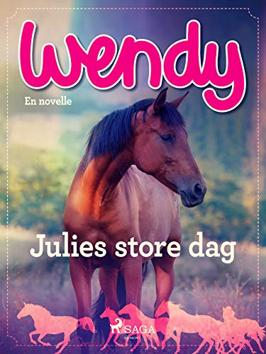 Wendy - Julies store dag (Danish Edition)