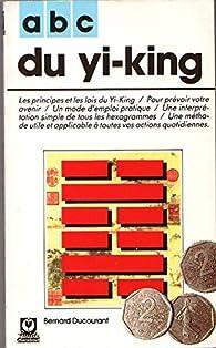 Abc du yi-king par Bernard Duc