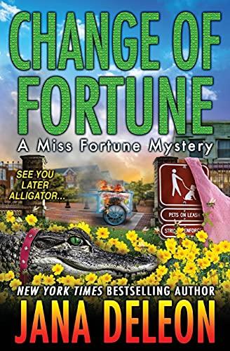 Change of Fortune (Miss Fortune Mysteries) (Volume 11)