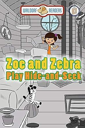 Zoe and Zebra Play Hide-and-Seek