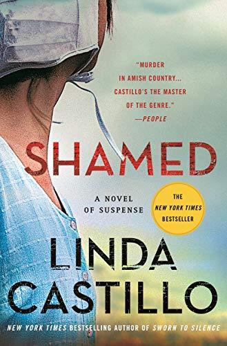 Shamed: A Novel of Suspense (Kate Burkholder Book 11) by [Linda Castillo]