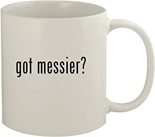 got messier? - 11oz White Coffee Mug