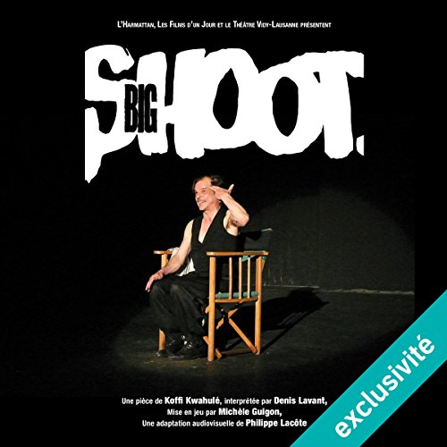 Big Shoot [French Version] audiobook cover art