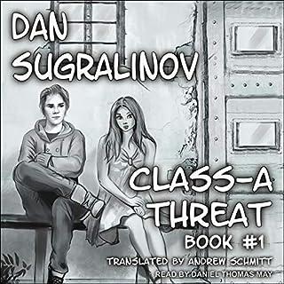 Class-A Threat     Disgardium, Book 1              Autor:                                                                                                                                 Dan Sugralinov,                                                                                        Andrew Schmitt - translator                               Sprecher:                                                                                                                                 Daniel Thomas May                      Spieldauer: 10 Std. und 12 Min.     Noch nicht bewertet     Gesamt 0,0