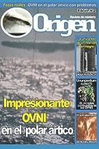 Impresionante OVNI en el polar artico: Origen 2 - La revista del misterio (Spanish Edition)