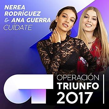 Cuídate (Operación Triunfo 2017)