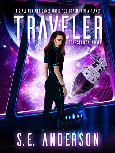 Traveler: Book 3 of the Starstruck saga (English Edition)