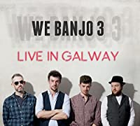 We Banjo 3 Live in Galway by We Banjo 3 (2015-08-14)