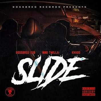 Slide (feat. Khaos & MMB Twilla)