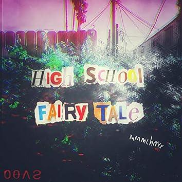 Highschool Fairytale