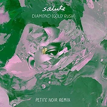 Diamond (Gold Rush) (Petite Noir Remix)