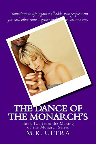 The Dance of the Monarch's: Book Two From the Making of the Monarch Series (English Edition)
