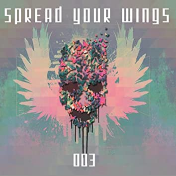Spread Your Wings, Vol. 3
