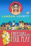 Freesias and Foul Play (Port Danby Cozy Mystery Series)
