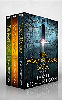 The Weapon Takers Saga Books 1-3: An Epic Fantasy Collection (English Edition) van [Jamie Edmundson]