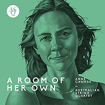 Anne Cawrse: A Room of Her Own