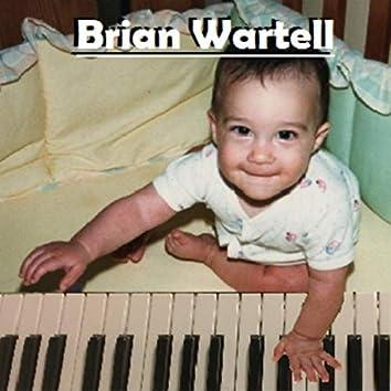 Brian Wartell (Rerelease)