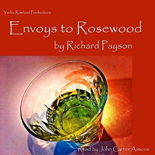 Envoys to Rosewood audiobook cover art