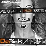 Will U Be My Bitch Britney (Radio Edit)