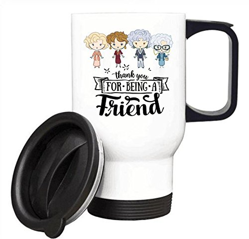 Thank You For Being A Friend Travel Coffee Mug Tea Cup 14 Ounce(White)