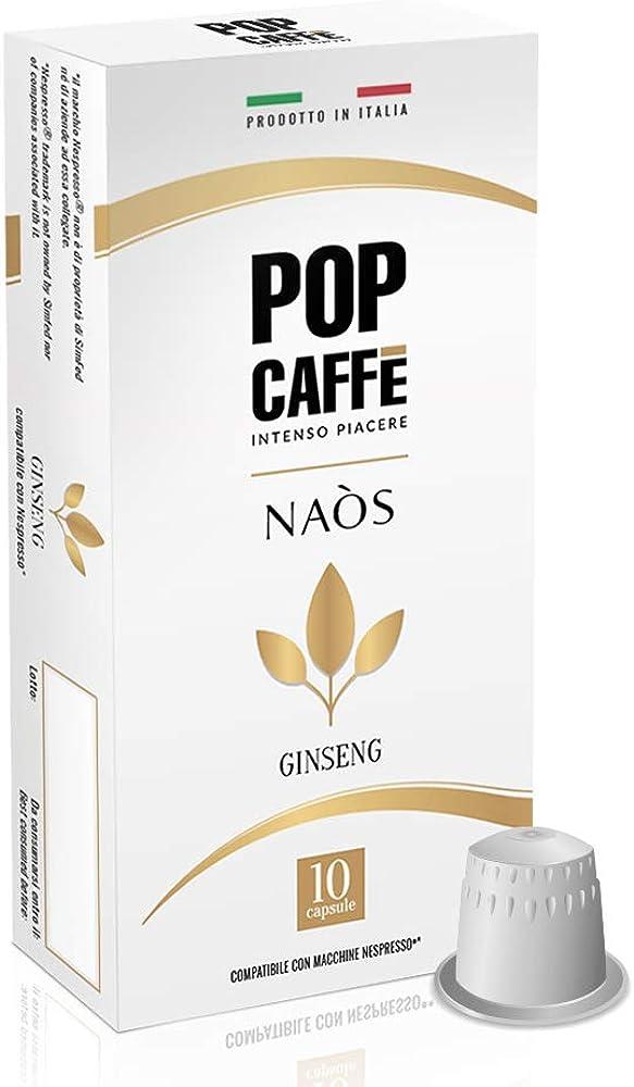 Pop caffe`,100 capsule compatibili nespresso,ginseng