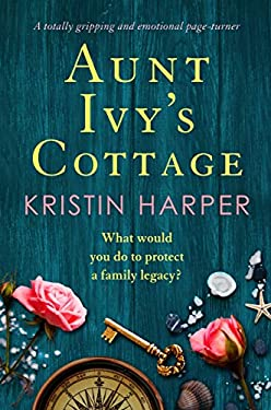 Aunt Ivy's Cottage: A totally gripping and emotional page turner