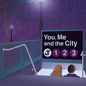 You, Me and the City