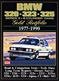 BMW 320 323 325 Gold Portfolio 1977-1990 (6 Cylinder Cars) (Brooklands Books Road Test Series): 6-cylinder Cars - A Collection of Contemporary Road ... Reports (Brooklands Road Test Books) by R.M. Clarke (10-Sep-1998) Paperback