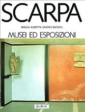 Scarpa: I musei e le esposizioni (I Contemporanei) (Italian Edition)