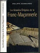 Les Grandes Enigmes de la Franc-Maçonnerie