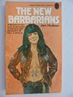 The New Barbarians 0450014436 Book Cover