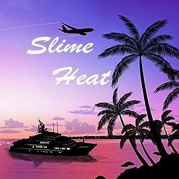 Slime Heat
