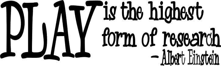 Apollo's Products Play is The Highest Form of Research - Albert Einstein -Wall Vinyl Decal Sign - 14 X 6.5 Inches