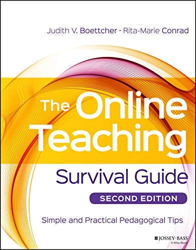 Compare Textbook Prices for The Online Teaching Survival Guide: Simple and Practical Pedagogical Tips 2 Edition ISBN 9781119147688 by Boettcher, Judith V.,Conrad, Rita-Marie