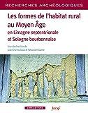 Recherches archéologiques - Numéro 17 Les formes de l'habitat rural au Moyen Age en limagme septentr (17)