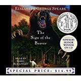 The Sign of the Beaver (Newbery Winner on CD) by Elizabeth George Speare(2004-04-27)