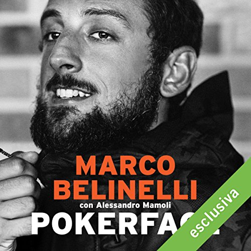 Pokerface: Da San Giovanni in Persiceto al titolo NBA  Audiolibri