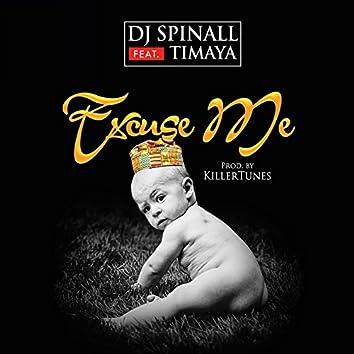 Excuse Me (feat. Timaya)