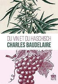 Du vin et du haschish par Charles Baudelaire