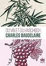 Du vin et du haschish par Baudelaire