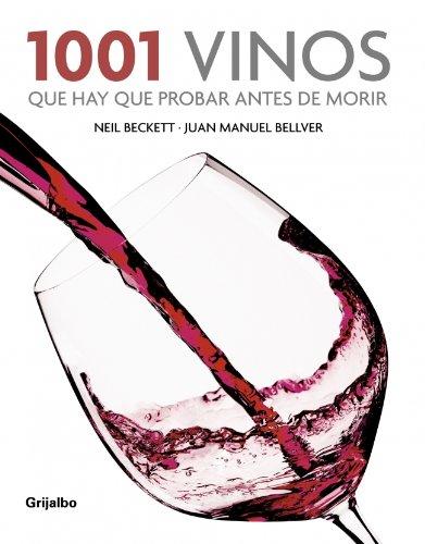 1001 vinos que hay que probar antes de morir (SABORES)
