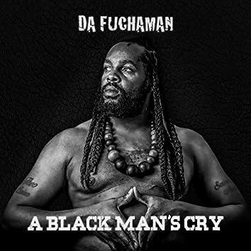 A Black Man's Cry