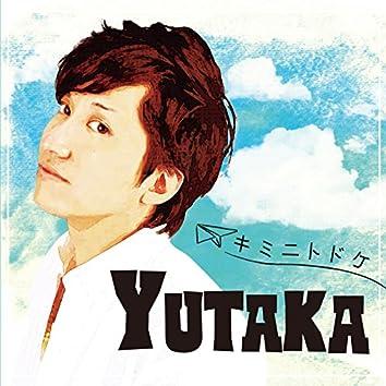 kiminitodoke / YUTAKA