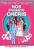 Nos Enfants chéris-La série : L'intégrale de la Saison 2